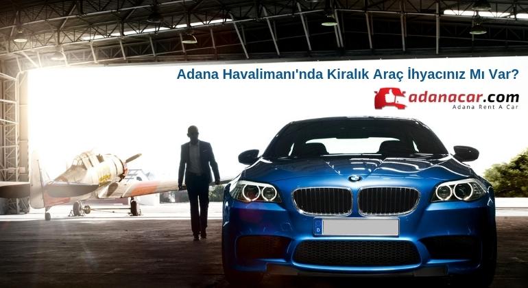 Adana Rent A Car Hizmetlerinde Doğru Adres