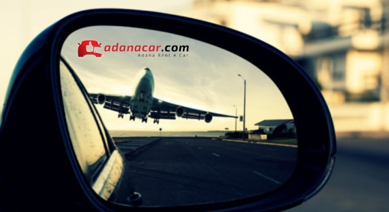 Adana Havalimanı Araç Kiralama Hizmeti