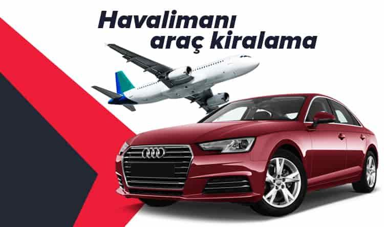 Adana Şakirpaşa Havalimanı Araç Kiralama