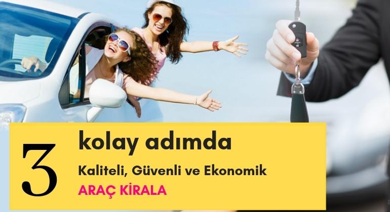 3 Kolay Adımda Adana'da Güvenli Kaliteli ve Ekonomik Oto Kiralama