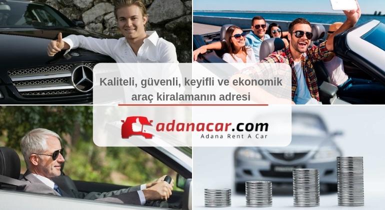 Kaliteli Güvenli ve Uygun Fiyatlı Adana Rent A Car Hizmeti
