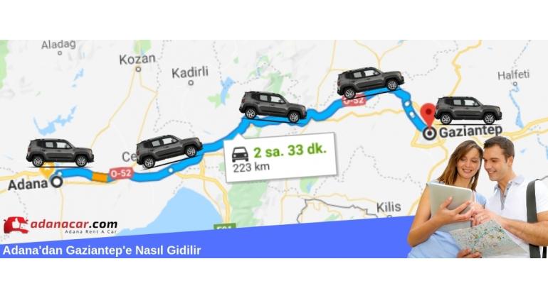 Adana'dan Gaziantep'e Nasıl Gidilir?