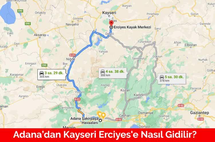 Adana'dan Kayseri Erciyes'e Nasıl Gidilir?