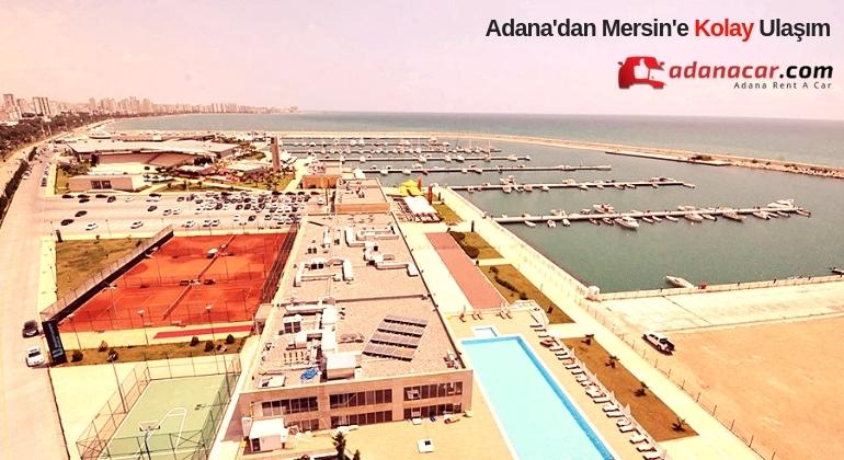 Adana Havalimanı'ndan Mersin'e Ulaşmanın Kolay Yolu