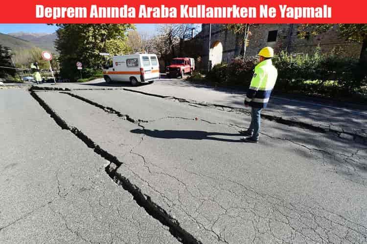 Deprem Anında Araba Kullanırken Ne Yapmalı