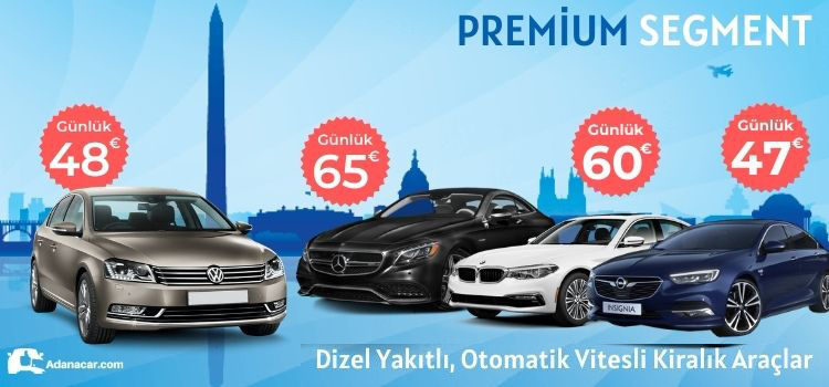 Adana oto kiralama yaz kampanyası, üst sınıf araç kiralama indirimi