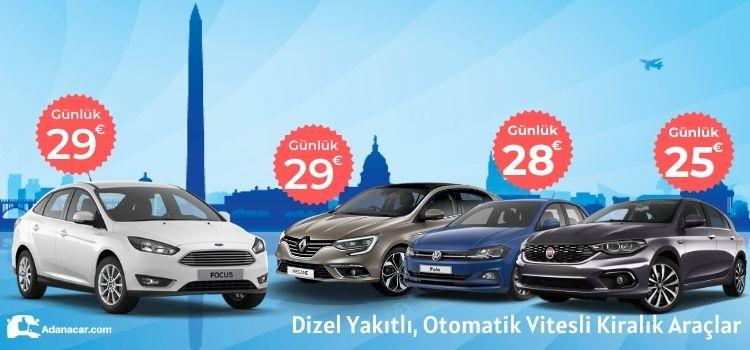 Adana oto kiralama erken rezervasyon kampanyası, otomatik vites kampanyalı kiralık araç