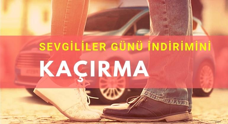 14 Şubat Sevgililer Günü Adana Araç Kiralama Kampanyası