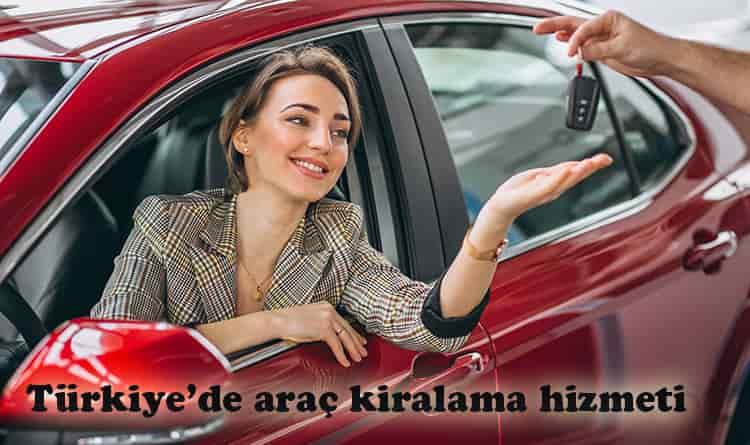 Türkiye'de Araç Kiralama Hizmeti